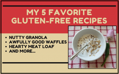 5 Of My Favorite Recipes!